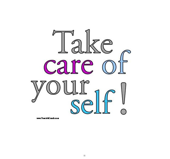 Quote Take Care of Yourself