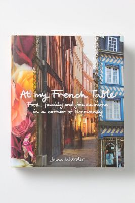 Anthropologie At My French Table Book