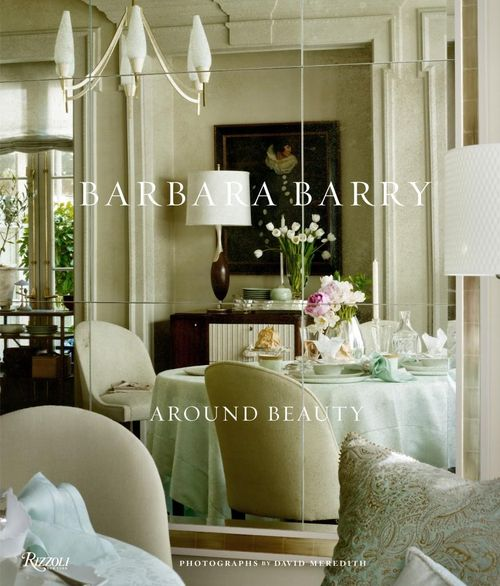 Barbara Barry Around Beauty